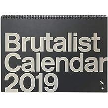 Brutalist 2019 Calendar: Limited Edition Monthly Calendar Celebrating Brutalist Architecture