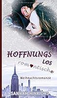 Hoffnungslos romantische Weihnachtsromanze