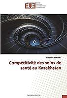 Compétitivité des soins de santé au Kazakhstan