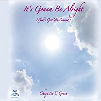 Its Gonna Be Alright (God's Got You Covered)