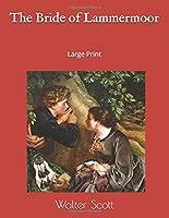 The Bride of Lammermoor: Large Print