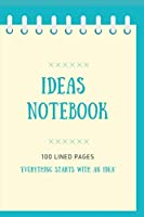 Ideas Notebook: Everything starts with a bright idea
