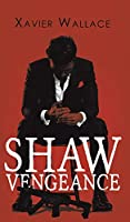 Shaw Vengeance