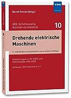 Drehende elektrische Maschinen: Erlaeuterungen zu DIN EN 60034 (VDE 0530)