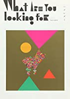 What are you looking for (完全限定生産盤)