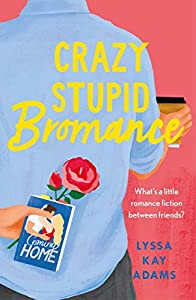 Crazy Stupid Bromance (Bromance Book Club) (English Edition)