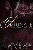 Fortunate: Orphan Series Book 1