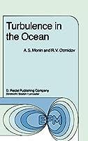 Turbulence in the Ocean (Environmental Fluid Mechanics)