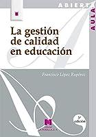 La gestión de la calidad en la educación