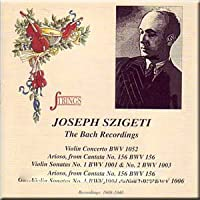 Joseph Szigeti: Bach Recordings
