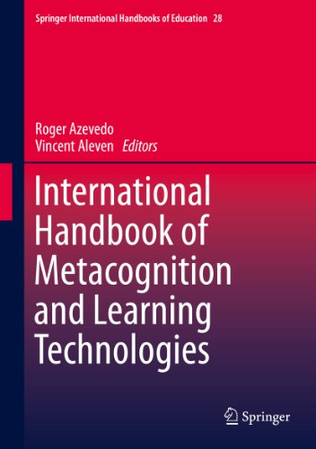 International Handbook of Metacognition and Learning Technologies: 26 (Springer International Handbooks of Education)