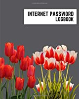 internet password logbook: 8x10 cute internet password book | cool internet password logbook paper with page numbers | internet password logbook | internet password notebook journal paper | tulip flower spring plant ash gray color