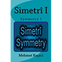 Simetri I: Symmetry I (Simetri Serisi)