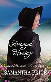 Amish Romance Novella: Arranged Marriage: Sweet Romance (Amish Brides: Historical Romance Book 1) by [Price, Samantha]