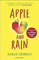 Apple and Rain by Sarah Crossan(1905-07-04)