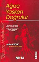 Agac Yasken Dogrulur