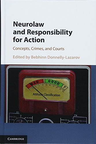 Download Neurolaw and Responsibility for Action: Concepts, Crimes, and Courts 1108428703