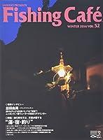 Fishing Cafe´ VOL.52