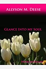 Glance Into My Soul Kindle Edition