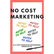 No Cost Marketing: Notes To Self