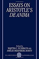 Essays on Aristotle's De Anima (Clarendon Aristotle Series) by Unknown(1995-12-21)