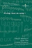 Prolog, Tout De Suite! (Cahiers)