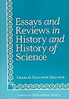 Essays and Reviews in History and History of Science (AMERICAN PHILOSOPHICAL SOCIETY)