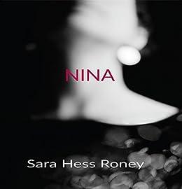 NINA by [Roney, Sara Hess]