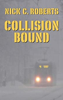 Collision Bound by [Roberts, Nick C.]