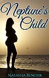 Neptune's Child: pregnancy romance (English Edition)