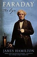 Faraday: The Life
