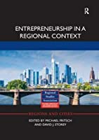 Entrepreneurship in a Regional Context (Regions and Cities)