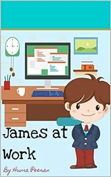 James at Work by [Peeran, Huma]