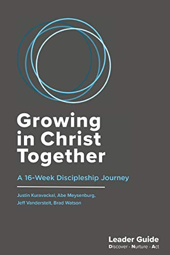 Download Growing In Christ Together, Leader Guide: A 16-Week Discipleship Journey 0996849386