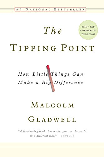 The Tipping Point: How Little Things Can Make a Big Differenceの詳細を見る