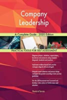 Company Leadership A Complete Guide - 2020 Edition