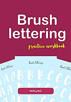Brush lettering practice workbook by [Nick, Nickkey]