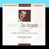 Grandes Del Tango 42 - Alfredo De Angelis 3 by Alfredo De Angelis