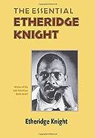 The Essential Etheridge Knight (Pitt Poetry Series)