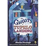 The Ghosts of Tupelo Landing By Sheila Turnage [Hardcover]
