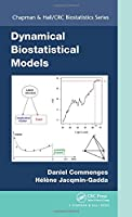 Dynamical Biostatistical Models (Chapman & Hall/CRC Biostatistics Series)