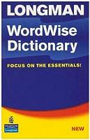 LONGMAN WORDWISE DICTIONARY (BRITISH)