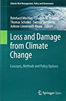 Loss and Damage from Climate Change: Concepts, Methods and Policy Options (Climate Risk Management, Policy and Governance)