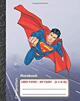 Composition Notebook: Wide Ruled Lined Paper Notebook Journal, Superman,Workbook for Kids, Teens, Students for Back to School and Home College Writing,Unique Notebook (109 Pages,Lined Paper,8x10)
