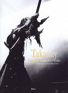 Takamiy Legend of Fantasia 2010 Fantasia Live at Tokyo International Forum Sep.12.2010 [DVD]