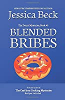 Blended Bribes (The Donut Mysteries)
