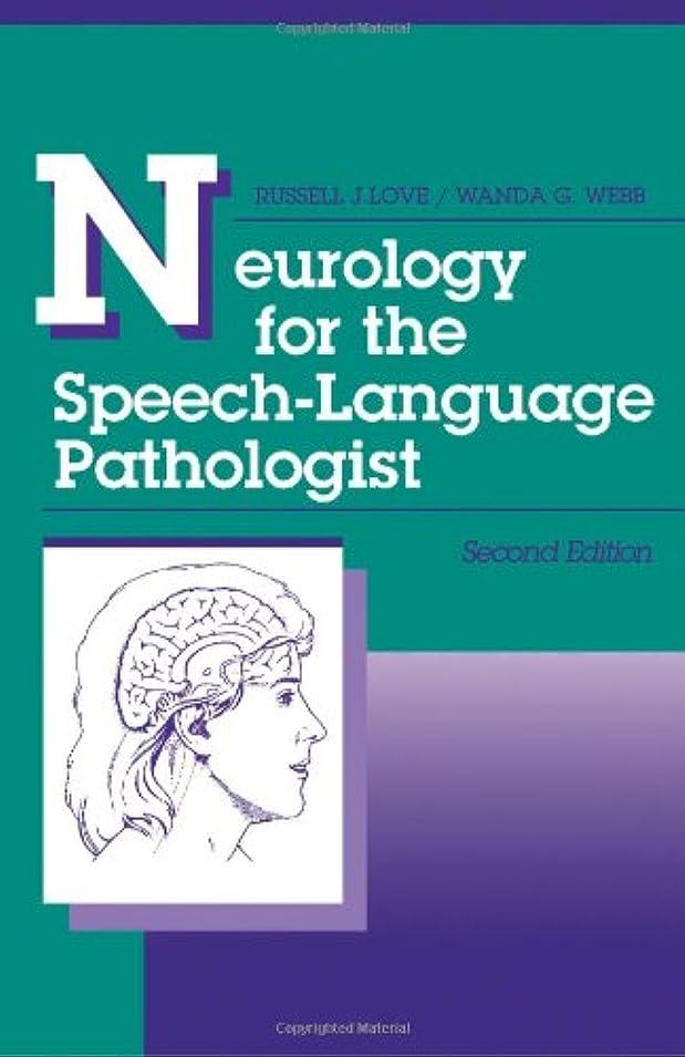 泥沼観光に行く信じるNeurology for the Speech-Language Pathologist