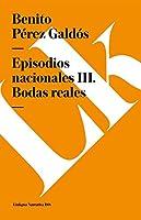 Bodas reales (Episodios Nacionales)
