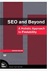 SEO and Beyond: A Holistic Approach to Findability, DVD (Voices That Matter) DVD-ROM