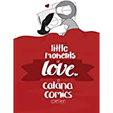 Little Moments of Love